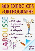 800 exercices d'orthographe, grammaire, conjugaison
