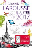 LE GRAND LAROUSSE ILLUSTRE 2017