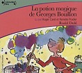 POTION MAGIQUE DE GEORGES BOUILLON CD, LA