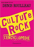 CULTURE ROCK - L'ENCYCLOPEDIE