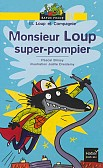 MONSIEUR LOUP SUPER HEROS