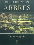 ARBRES. UNE ENCYCLOPEDIE