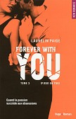 FOREVER WITH YOU T03 (FIXED ON