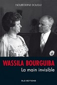 WASSILA BOURGUIBA LA MAIN INVISIBLE