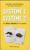 SYSTEME 1, SYSTEME 2