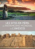 SITES EN PERIL DU PATRIMOINE
