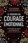 LE POUVOIR DU COURAGE EMOTIONNEL