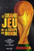 LE GRAND JEU DE LA COUPE DU MONDE
